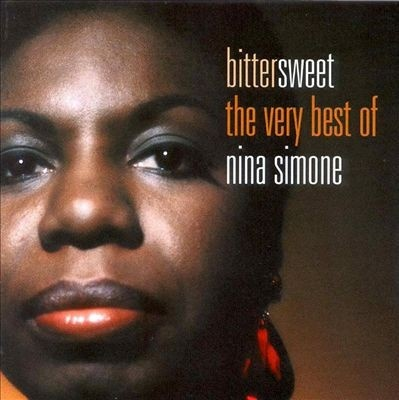 Bittersweet: The Very Best of Nina Simone
