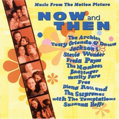 Now & Then [Original Soundtrack]