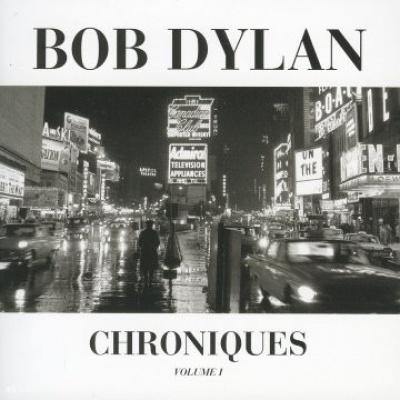 Bob Dylan: Les Chroniques, Vol. 1