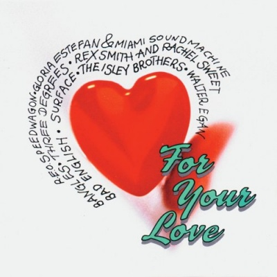 For Your Love and Other R&B Ballads