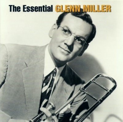The Essential Glenn Miller [Bluebird/Legacy]