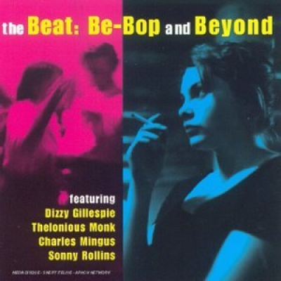 The Beat: Be-Bop and Beyond
