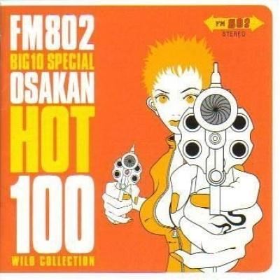 FM 820 Big 10 Special: Osakan Hot 100