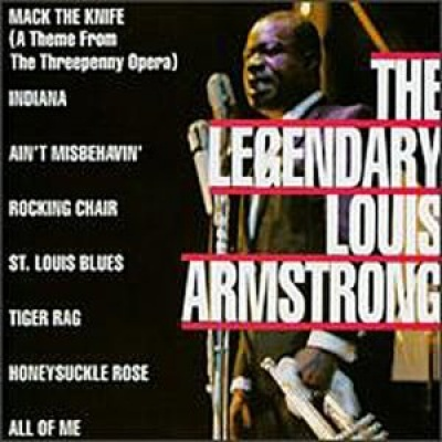 The Legendary Louis Armstrong [2003]