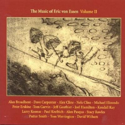 The Music of Eric von Essen, Vol. 2