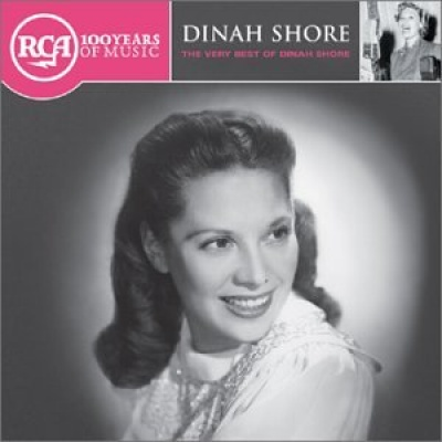 The Very Best of Dinah Shore [RCA]