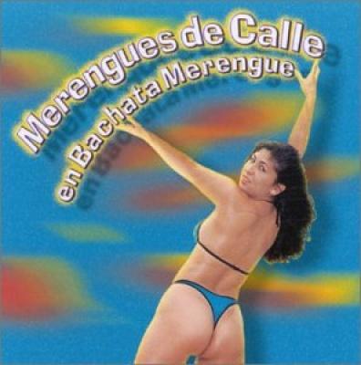 Merengues de Calle: En Bachata Merengue