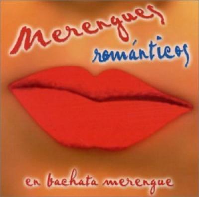 Merengues Romanticos: En Bachata Merengue