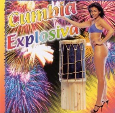 Cumbia Super Mix: Cumbia Explosiva