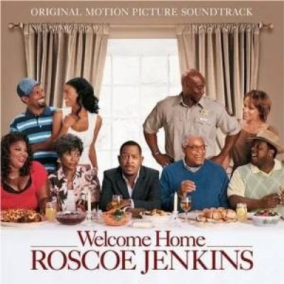 Welcome Home Roscoe Jenkins Original Soundtrack Songs Reviews