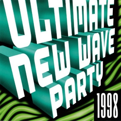 Ultimate New Wave Party 1998