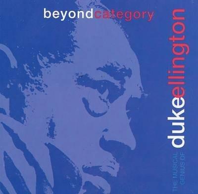 Beyond Category: The Musical Genius of Duke Ellington [Cassette]