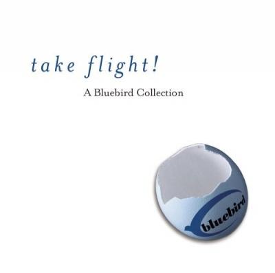 Take Flight!: A Bluebird Collection