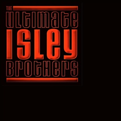 Ultimate Isley Brothers
