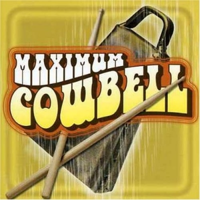 Maximum Cowbell