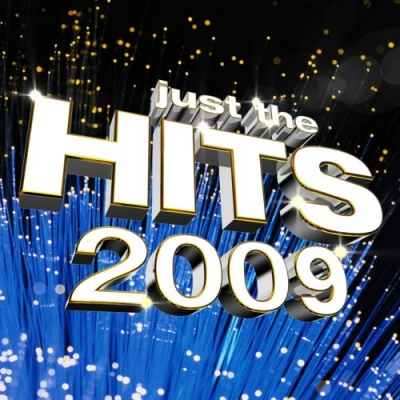 Just the Hits 2009
