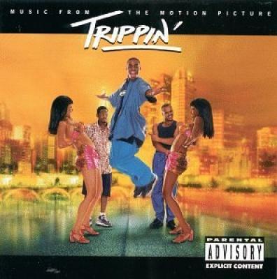 Trippin' [Original Soundtrack]