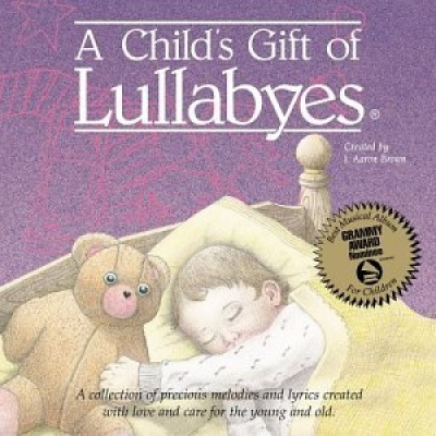 A Child's Gift of Lullabyes: Someday Baby
