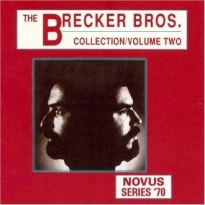 The Brecker Bros. Collection, Vol. 2