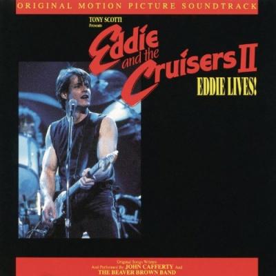 Eddie & the Cruisers 2: Eddie Lives!