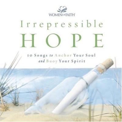 Women of Faith: Irrepressible Hope