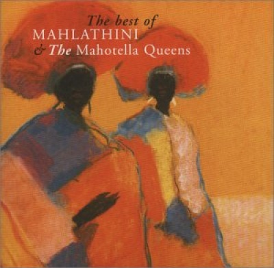 The Best of Mahlathini & the Mahotella Queens