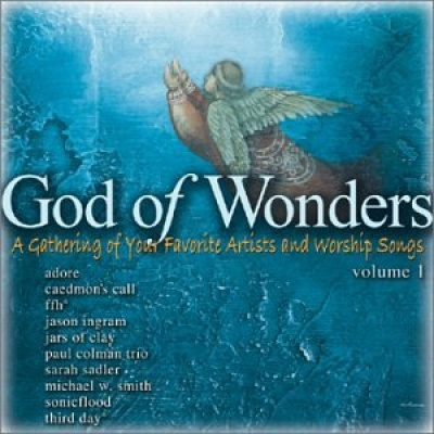Our God of Wonders, Vol. 1: A Gathering of Your Favorite Artists and Worship Songs