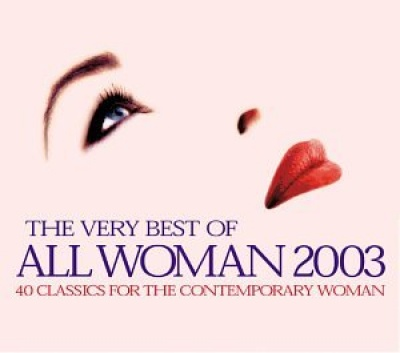 Very Best of All Woman 2003