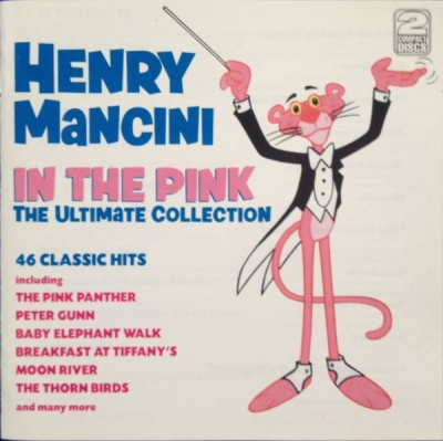 Henry Mancini: In the Pink, The Ultimate Collection
