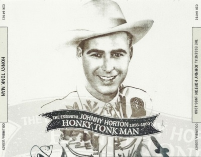 Honky Tonk Man: The Essential Johnny Horton 1956-1960
