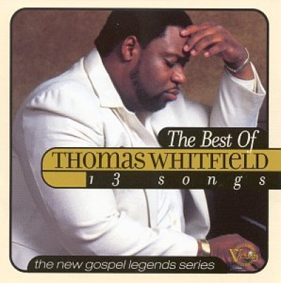 The Best of Thomas Whitfield