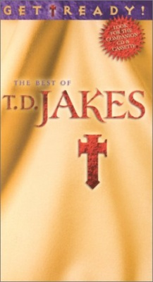 T.D. Jakes - Get Ready: The Best of T.D. Jakes [Video]