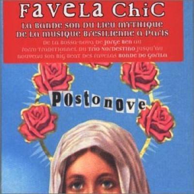 Favela Chic Postonove