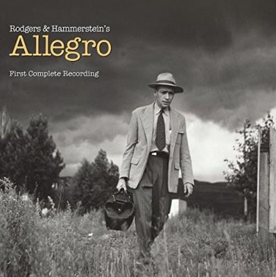 Rodgers & Hammerstein's Allegro: First Complete Recording