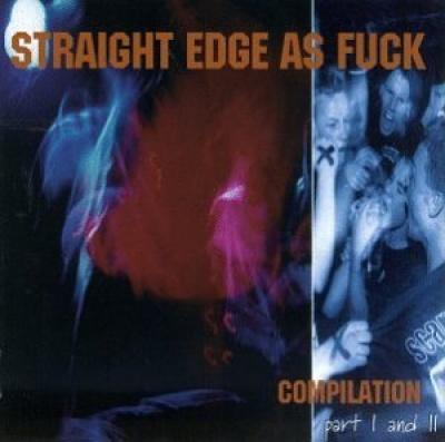 Straight Edge as Fuck, Vol. 1-2