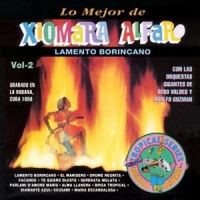 Lamento Borincano: Lo Mejor De Xiomara Alfaro, Vol. 2