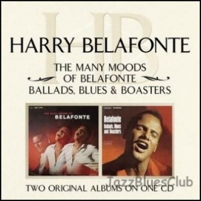 The Many Moods of Belafonte/Ballads, Blues and Boasters