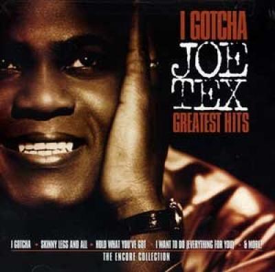 I Gotcha - Joe Tex | Songs, Reviews, Credits | AllMusic