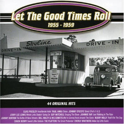 Let the Good Times Roll: 1955-1959
