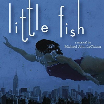 Michael John LaChiusa: Little Fish