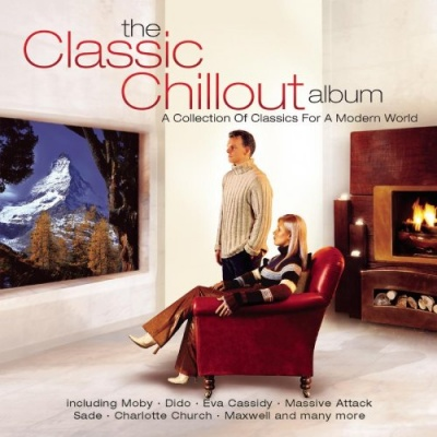 The Classic Chillout Album [1 Disc]