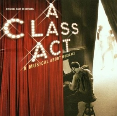 A Class Act: A Musical About Musicals