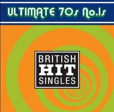 Guinness Book of Hit Singles: Ultimate 70's No. 1's