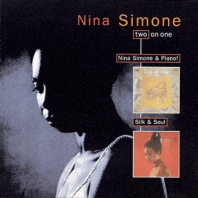 Nina Simone and Piano!/Silk & Soul