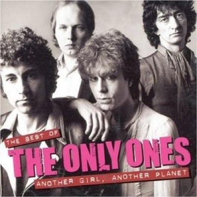 The  Best of the Only Ones: Another Girl Another Planet