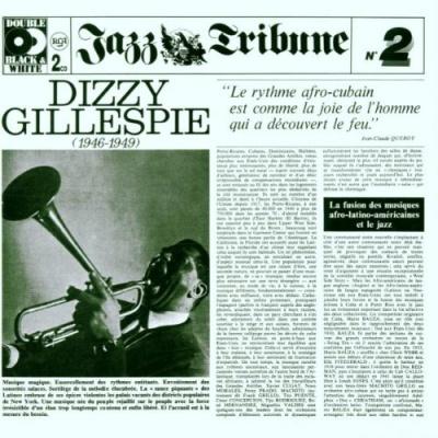 Dizzy Gillespie (1946-1949)