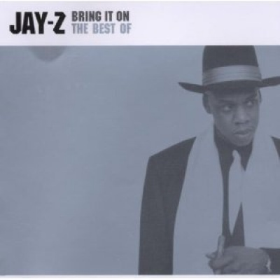 bring it on the best of jay z jay z songs reviews credits  bring it on the best of jay z