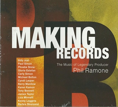 Making Records: The Music Of Legendary Producer Phil Ramone
