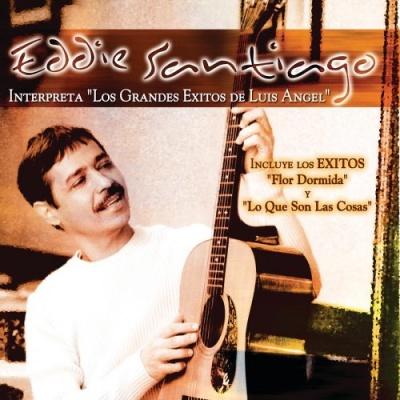 Eddie Santiago Interpreta los Grandes Exitos de Lu