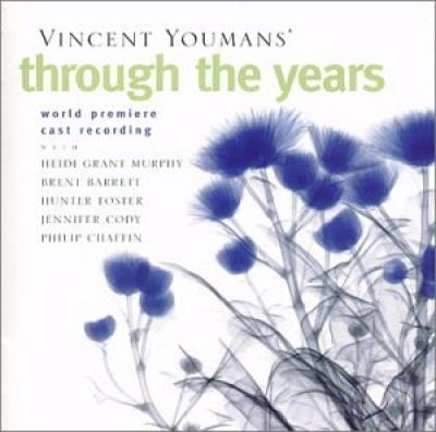 Through the Years [Original Cast Recording]